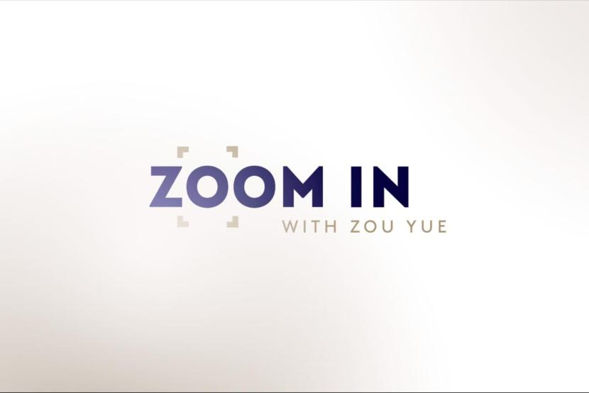 Zoom In with Zou Yue [视频]