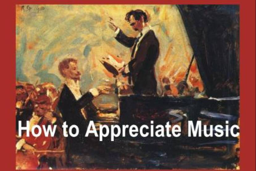 How to Appreciate Music