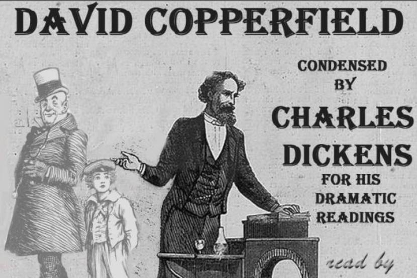 David Copperfield - Condensed by the Author for his Dramatic Readings in America