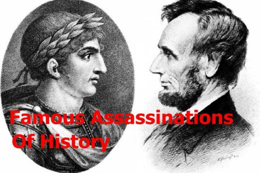 Famous Assassinations Of History