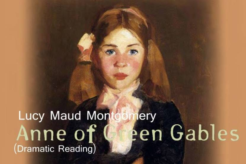 Anne of Green Gables (Dramatic Reading)