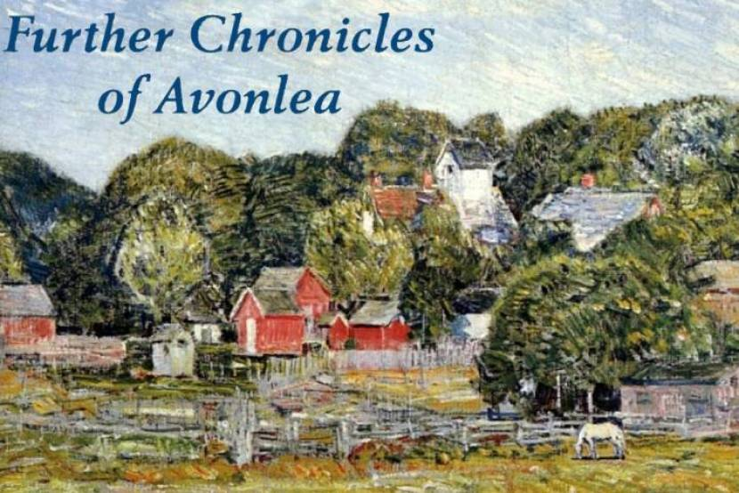 Further Chronicles of Avonlea (Dramatic Reading)